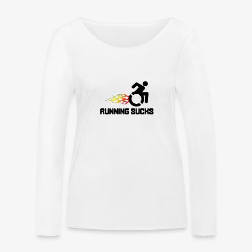 Rolstoel gebruikers vinden rennen niet leuk - Vrouwen bio shirt met lange mouwen van Stanley & Stella