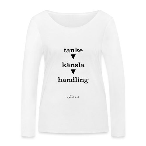 thought feeling action - Women's Organic Longsleeve Shirt by Stanley & Stella