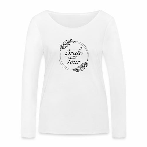 Bride on tour - Frauen Bio-Langarmshirt von Stanley & Stella