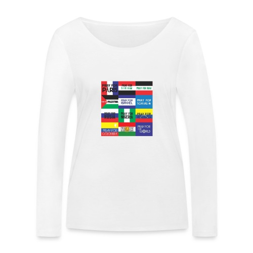 Pray for the World - Vrouwen bio shirt met lange mouwen van Stanley & Stella
