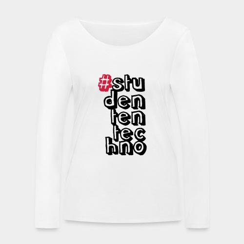 #studententechno (groß) - Frauen Bio-Langarmshirt von Stanley & Stella