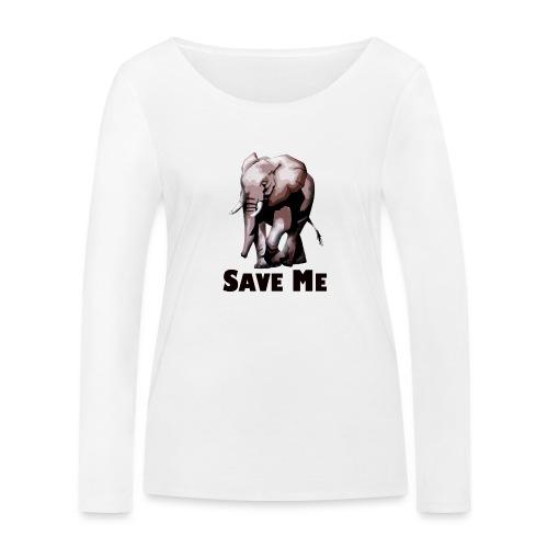 Elefant - SAVE ME - Frauen Bio-Langarmshirt von Stanley & Stella