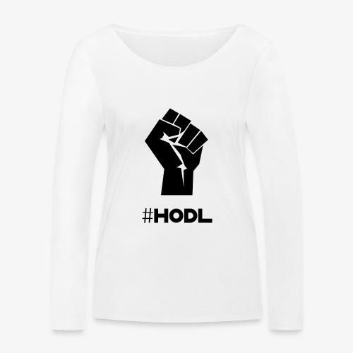 HODL-fist-b - Women's Organic Longsleeve Shirt by Stanley & Stella