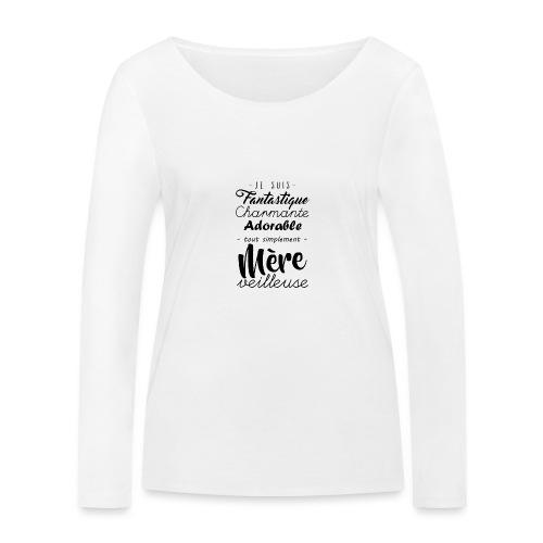 Je suis Mère Veilleuse - T-shirt manches longues bio Stanley & Stella Femme