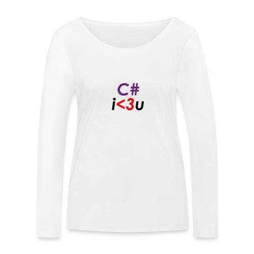 C# is love - Maglietta a manica lunga ecologica da donna di Stanley & Stella