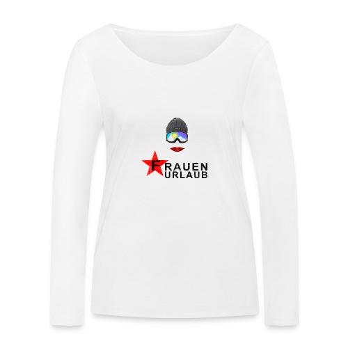 Frauenurlaub - Frauen Bio-Langarmshirt von Stanley & Stella