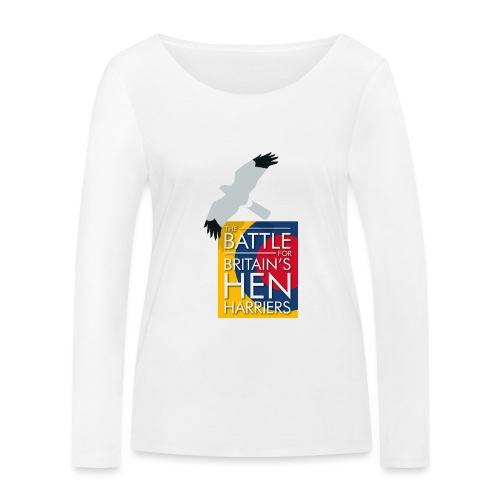 New for 2017 - Women's Hen Harrier Day T-shirt - Women's Organic Longsleeve Shirt by Stanley & Stella