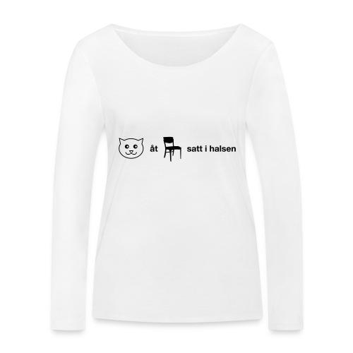 Katt åt stol - Ekologisk långärmad T-shirt dam från Stanley & Stella