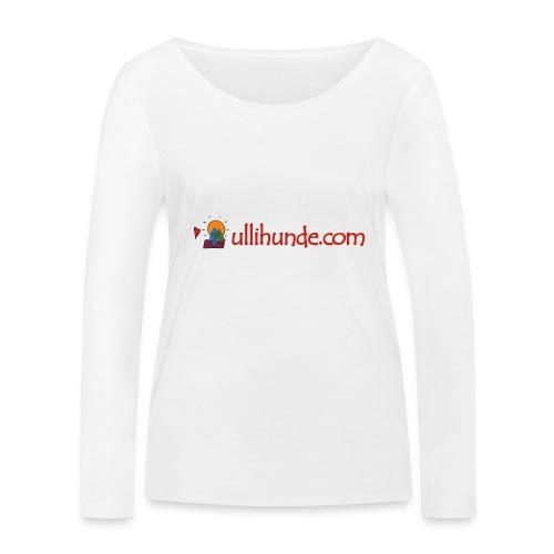 Ullihunde Schriftzug mit Logo - Frauen Bio-Langarmshirt von Stanley & Stella