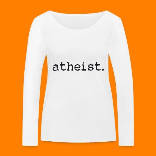 atheist BLACK - Women's Organic Longsleeve Shirt by Stanley & Stella