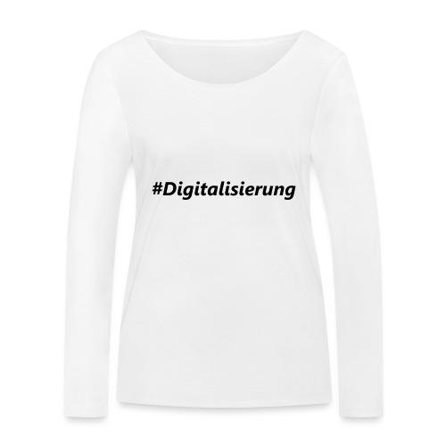 #Digitalisierung black - Frauen Bio-Langarmshirt von Stanley & Stella