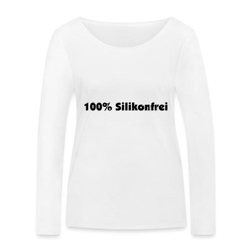silkonfrei - Frauen Bio-Langarmshirt von Stanley & Stella