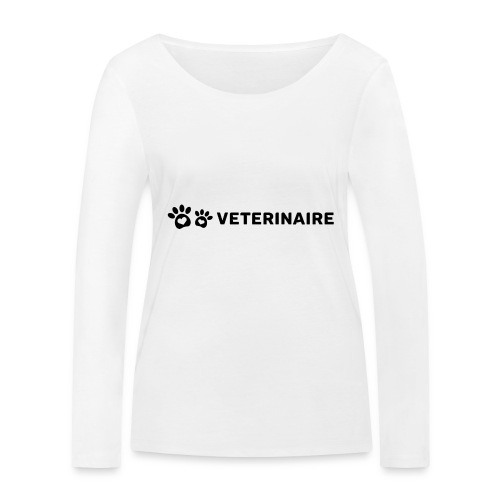 Vétérinaire, un métier qui a son importance - T-shirt manches longues bio Stanley & Stella Femme