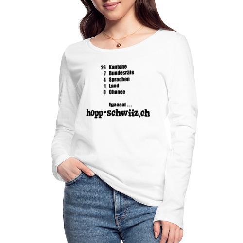 Egal hopp-schwiiz.ch - Frauen Bio-Langarmshirt von Stanley & Stella