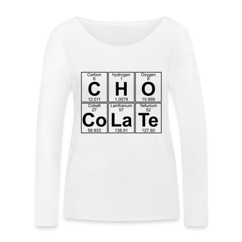 C-H-O-Co-La-Te (chocolate) - Full - Women's Organic Longsleeve Shirt by Stanley & Stella