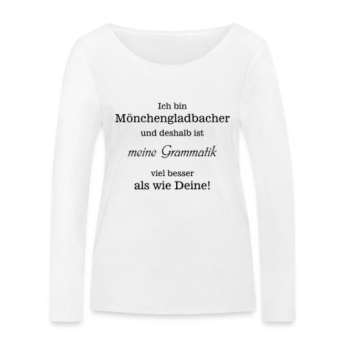 Gladbacher Grammatik - Frauen Bio-Langarmshirt von Stanley & Stella