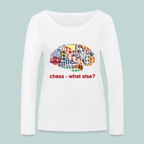 chess_what_else - Frauen Bio-Langarmshirt von Stanley & Stella
