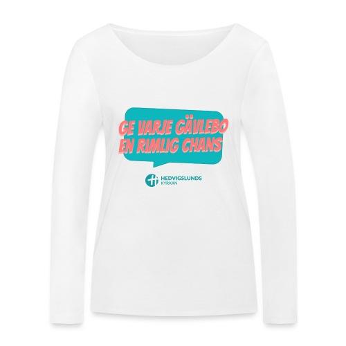 En rimlig chans - Ekologisk långärmad T-shirt dam från Stanley & Stella