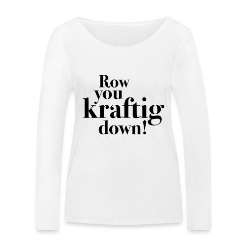 rowyoudown - Økologisk langermet T-skjorte for kvinner fra Stanley & Stella