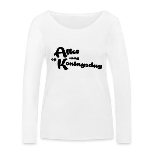 Alles mag op Koningsdag - Vrouwen bio shirt met lange mouwen van Stanley & Stella
