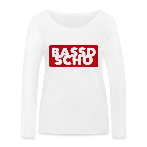 BASSD SCHO - Frauen Bio-Langarmshirt von Stanley & Stella