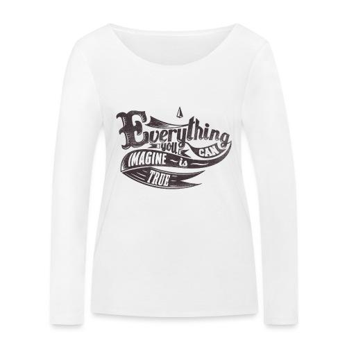 Everything you imagine - Frauen Bio-Langarmshirt von Stanley & Stella