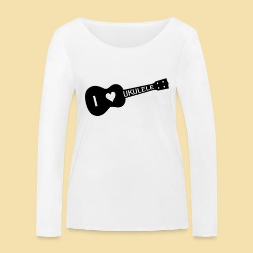 I love UKULELE - Frauen Bio-Langarmshirt von Stanley & Stella