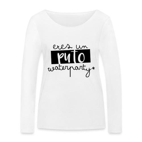 Aguafiestas - Camiseta de manga larga ecológica mujer de Stanley & Stella