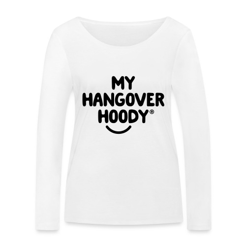 The Original My Hangover Hoody® - Women's Organic Longsleeve Shirt by Stanley & Stella