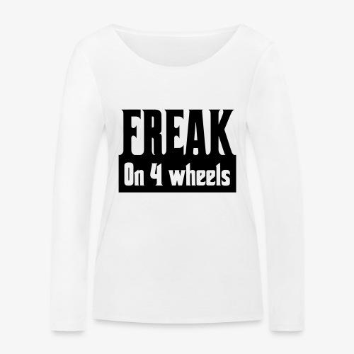 Gek op vier rolstoel wielen - Vrouwen bio shirt met lange mouwen van Stanley & Stella
