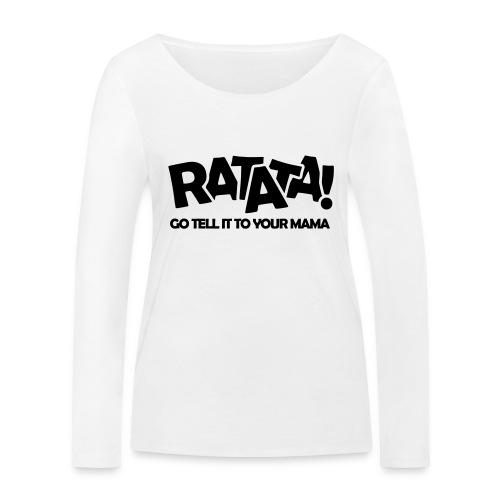 RATATA full - Frauen Bio-Langarmshirt von Stanley & Stella