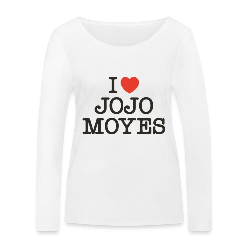 I LOVE JOJO MOYES - Økologisk Stanley & Stella langærmet T-shirt til damer