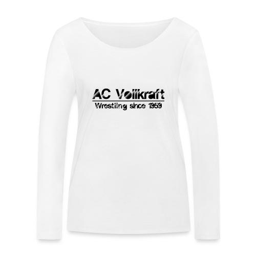 Ac Vollkraft - Wrestling since 1959 - Frauen Bio-Langarmshirt von Stanley & Stella