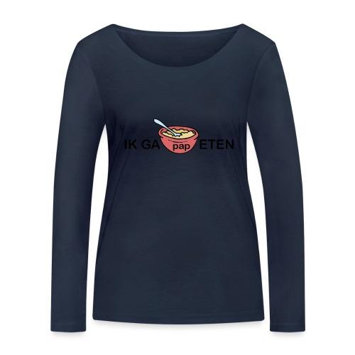 IK GA PAP ETEN - Vrouwen bio shirt met lange mouwen van Stanley & Stella