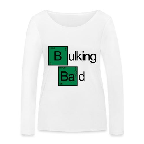 Bulking Bad - Frauen Bio-Langarmshirt von Stanley & Stella