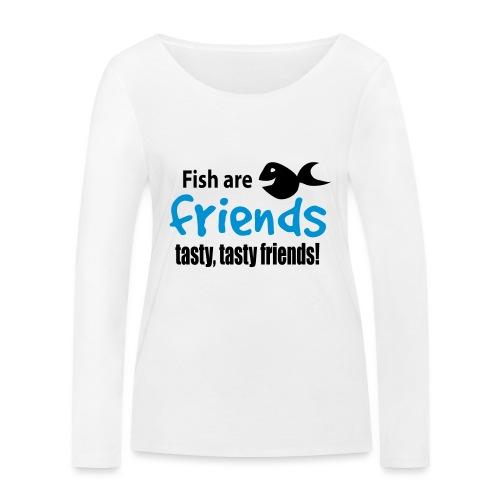 Fisk er venner - Økologisk langermet T-skjorte for kvinner fra Stanley & Stella