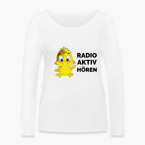 Radio Aktiv hören - Frauen Bio-Langarmshirt von Stanley & Stella