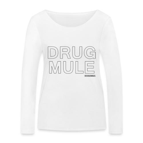Drug Mule bag - Maglietta a manica lunga ecologica da donna di Stanley & Stella