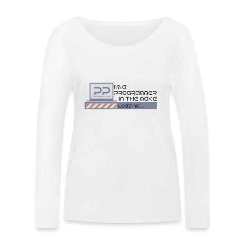 I m a programmer in the make - Vrouwen bio shirt met lange mouwen van Stanley & Stella
