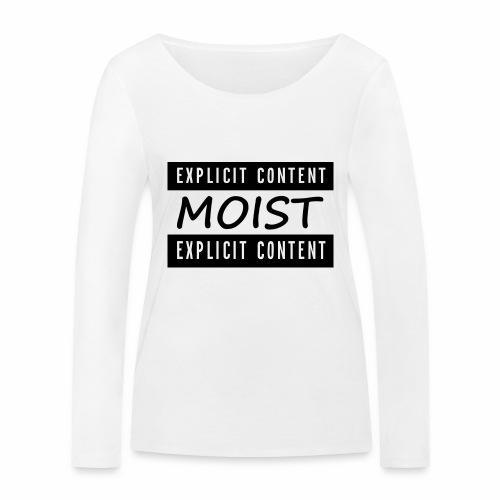 Moist2 - Women's Organic Longsleeve Shirt by Stanley & Stella