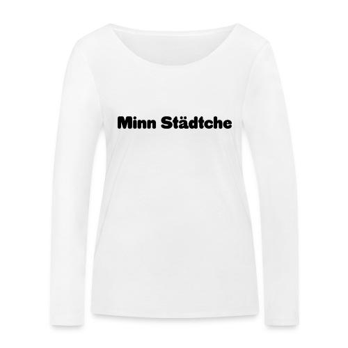Minn Städtche - Frauen Bio-Langarmshirt von Stanley & Stella