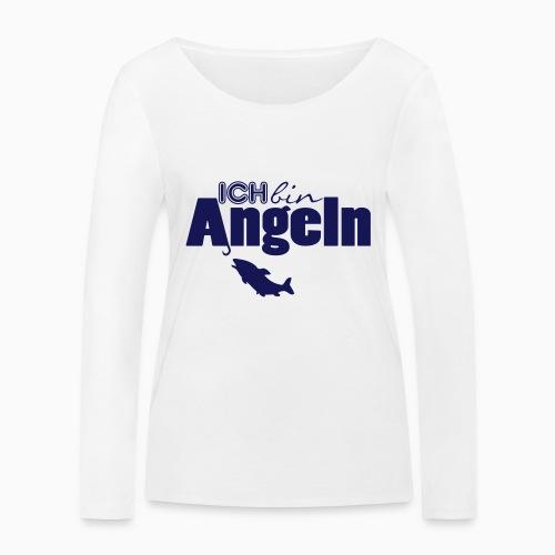 Ich bin Angeln - Frauen Bio-Langarmshirt von Stanley & Stella