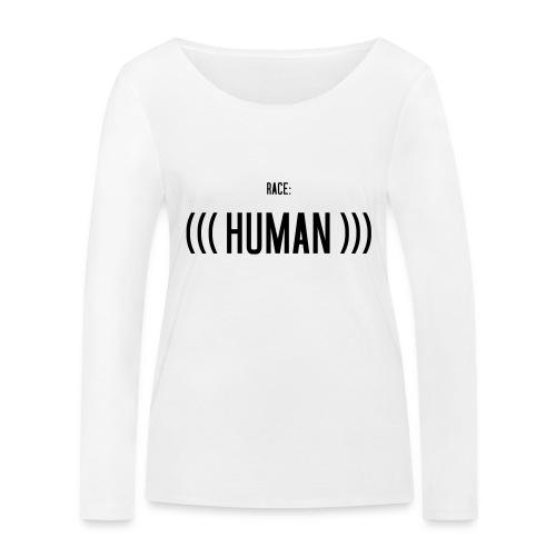 Race: (((Human))) - Frauen Bio-Langarmshirt von Stanley & Stella