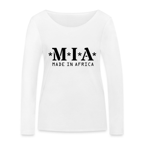 M.I.A. Made In Africa - Women's Organic Longsleeve Shirt by Stanley & Stella
