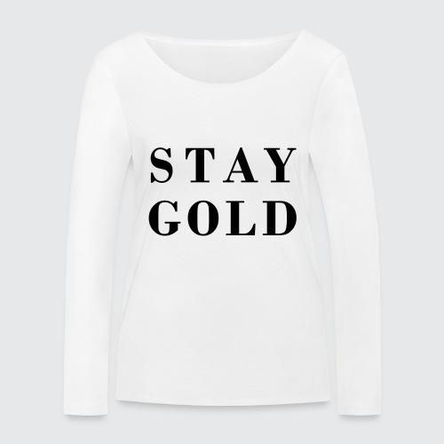 stay gold - Frauen Bio-Langarmshirt von Stanley & Stella