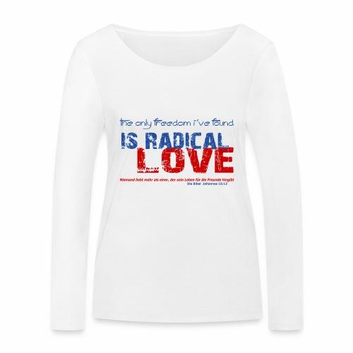 Radikale Liebe blue - Frauen Bio-Langarmshirt von Stanley & Stella