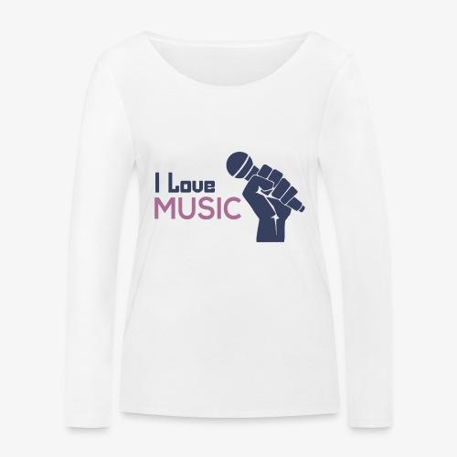 Amo la música - Camiseta de manga larga ecológica mujer de Stanley & Stella