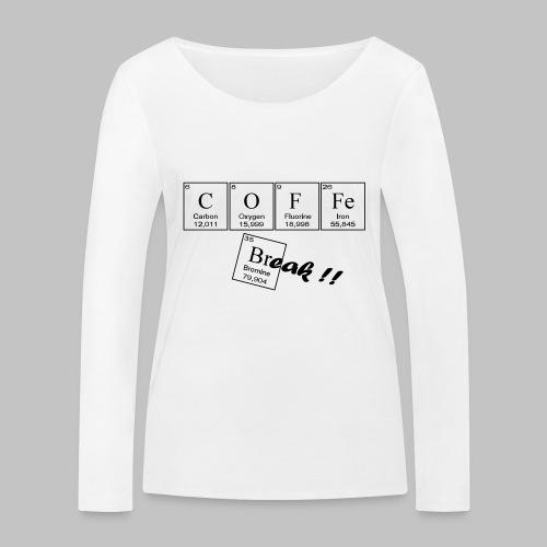 Coffee Break - Women's Organic Longsleeve Shirt by Stanley & Stella