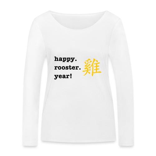 happy rooster year - Women's Organic Longsleeve Shirt by Stanley & Stella