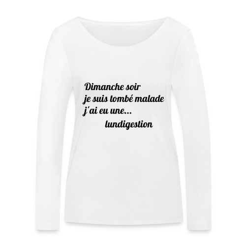 La lundigestion - T-shirt manches longues bio Stanley & Stella Femme